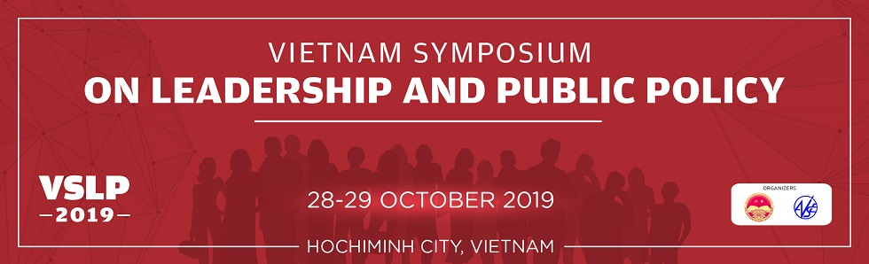 2019 Vietnam Symposium on Leadership and Public Policy